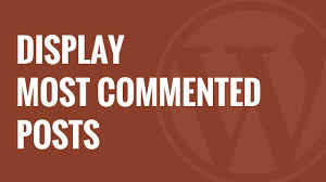 Different Ways to Display Most Commented Posts in WordPress