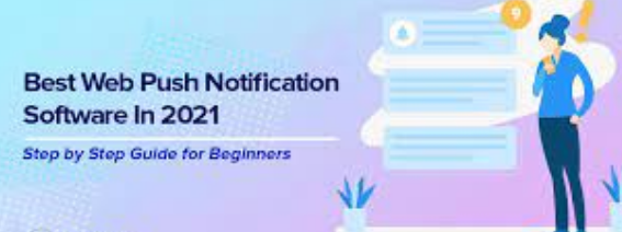 5 Best Web Push Notification Software in 2021